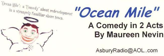 Ocean Mile: A comedy about redevelopment in a strangely familiar shore town